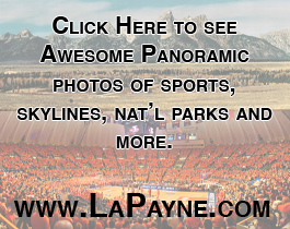 Click here to see awesome panoramic photos of sports, skylines, and more - www.LaPayne.com